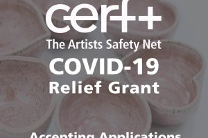CERF+ Announces the Fourth Cycle of its COVID-19 Relief Grant for Artists